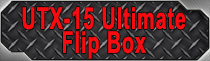 UTX-15 Ultimate Flip Box