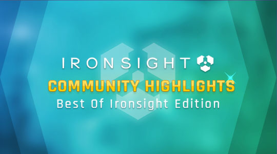 Community Highlights: Best of Ironsight Edition