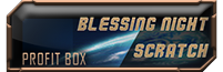 Blessing Night Scratch Profit Box