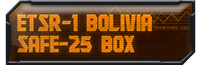 ETSR-1 Bolivia Safe-25 Box