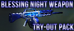 Blessing Night Weapon Try Out Pack